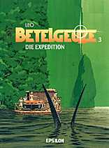 Betelgeuze 3: Die Expedition