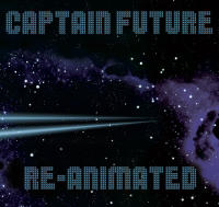 Captain Future Reanimated