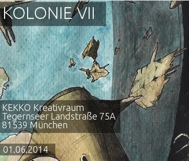 Kolonie VII : Vernissage in München