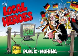 Local Heroes Public Muhing