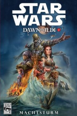 STAR WARS Sonderband 72: Dawn of the Jedi 1 - Machtsturm